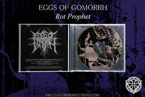 EGGS OF GOMORRH - Rot Prophet