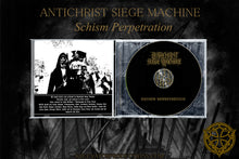 Load image into Gallery viewer, ANTICHRIST SIEGE MACHINE - Schism Perpetration
