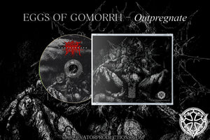 EGGS OF GOMORRH - Outpregnate