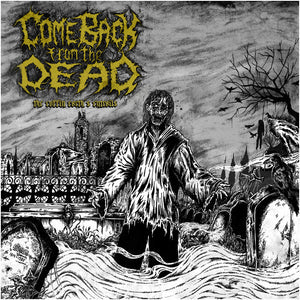 Come Back From The Dead ‎– The Coffin Earth's Entrails  (CD)