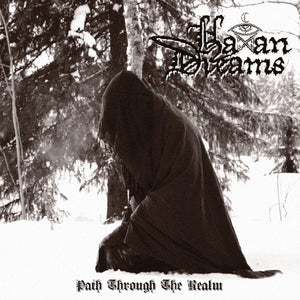 Haxan Dreams ‎– Path Through the Realm (CD) Digipack