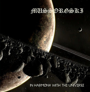 Mussorgski ‎– In Harmony With The Universe  (CD)