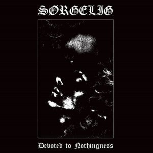 Sørgelig ‎– Devoted To Nothingness  (CD)