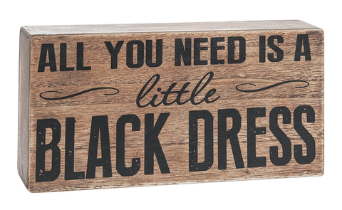 Little Black Dress Wood Block Sign