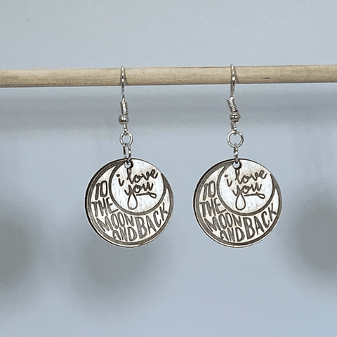 """I Love You to the Moon and Back' Wooden Dangle Earrings"