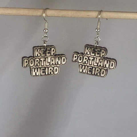 Keep Portland Weird Dangle Earrings