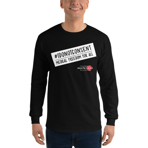 #IDONOTCONSENT - Long Sleeve T-Shirt Unisex