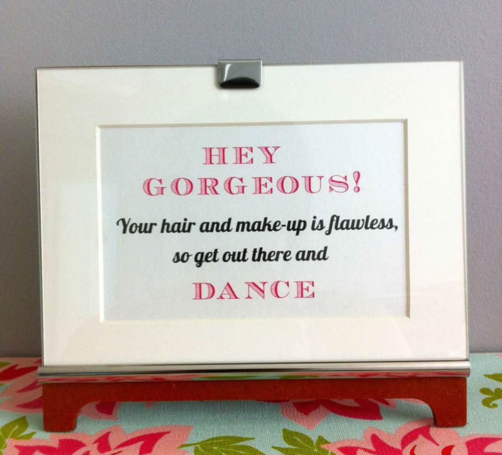 Hey get out there and dance - Powder room sign