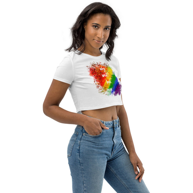 Why Wait? Love Now. Organic Crop Top