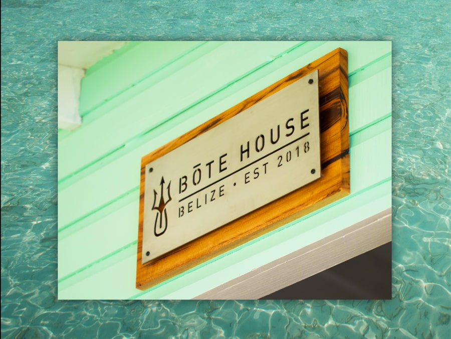 The custom sign for the BOTE House Belize.