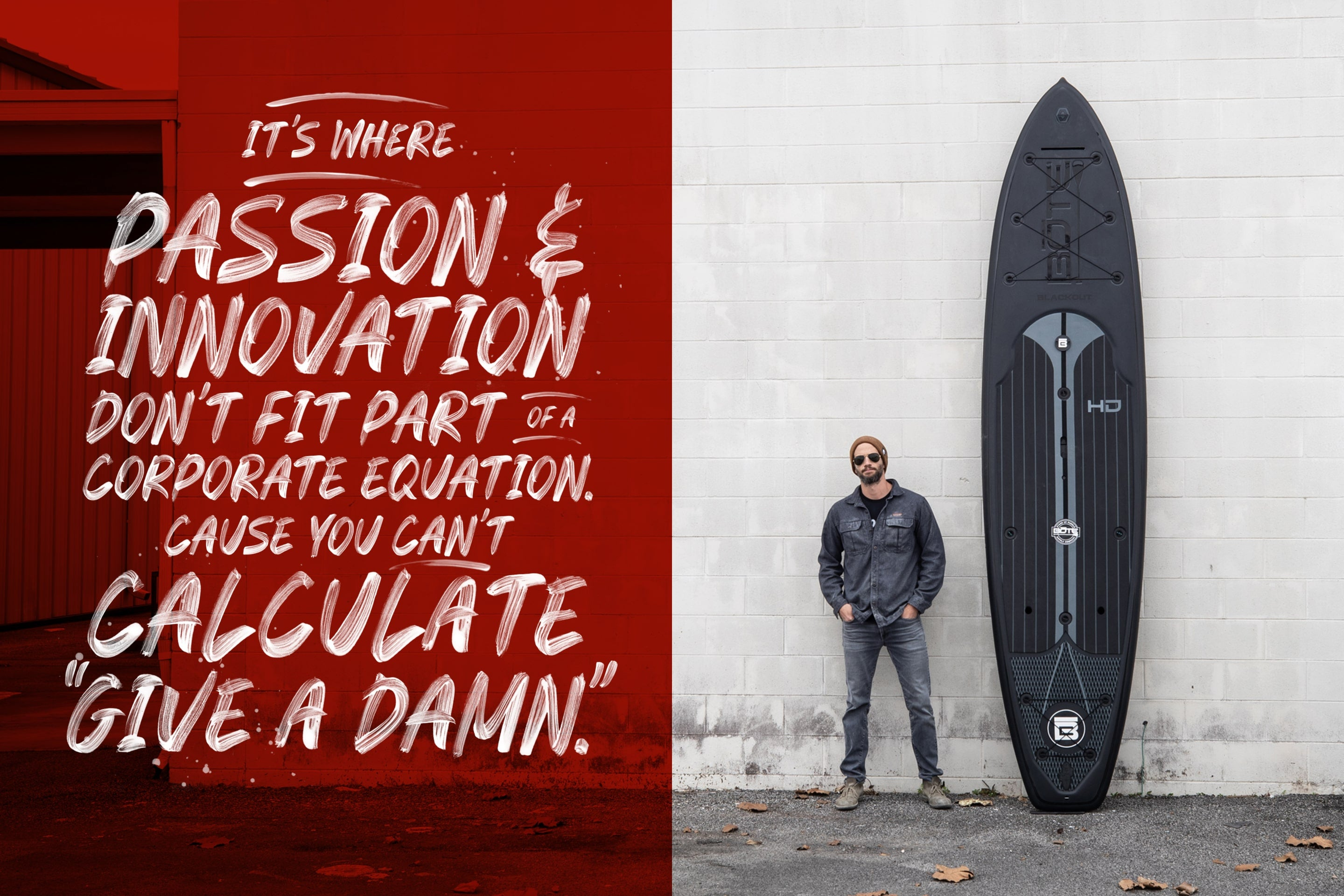 It's where passion and innovation don't fit part of a corporate equation. Cause you can't calculate give a damn.
