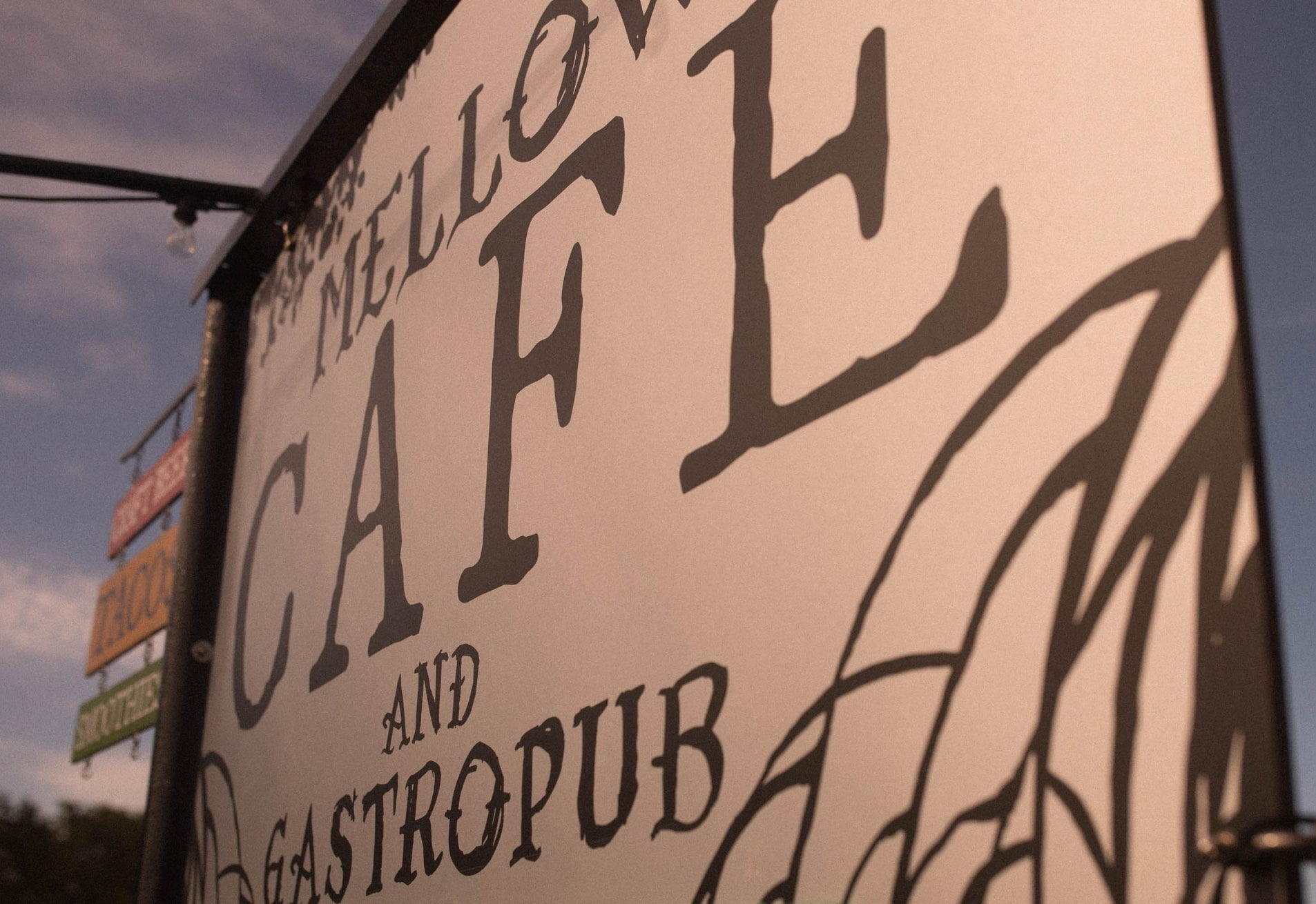 Mellow Cafe and Gastropub Sign
