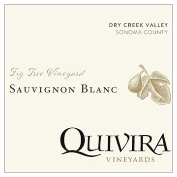Quivira Fig Tree Sauvignon Blanc 2017
