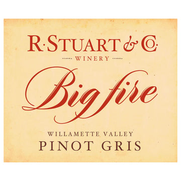 R. Stuart & Co. Big Fire Pinot Gris 2016
