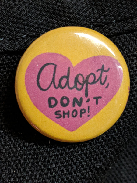Adopt Don't Shop Pin