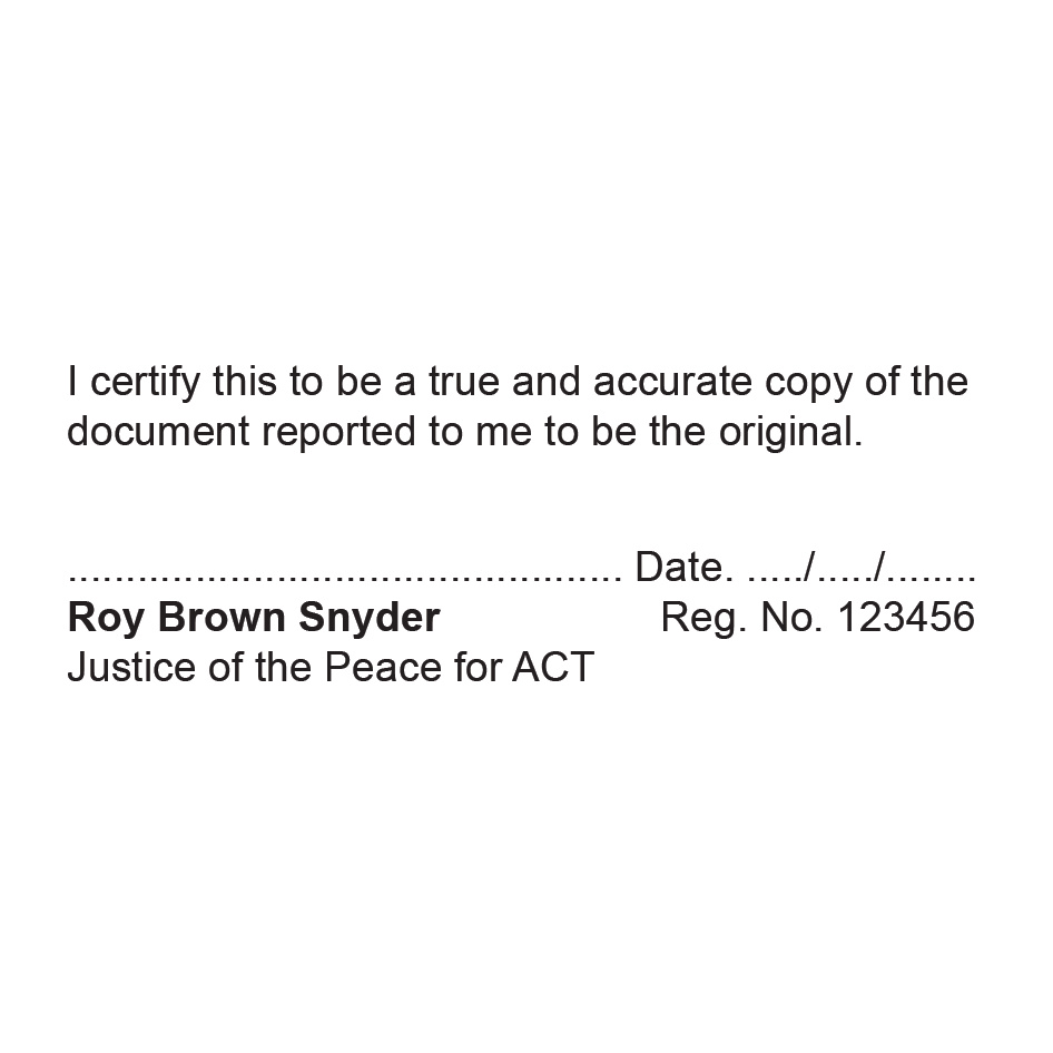 ACT Justice Of The Peace True Copy Stamp