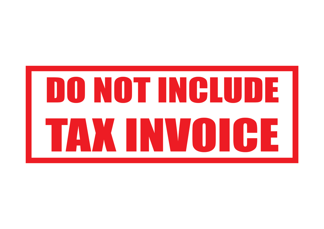Do not include Tax Invoice Stamp
