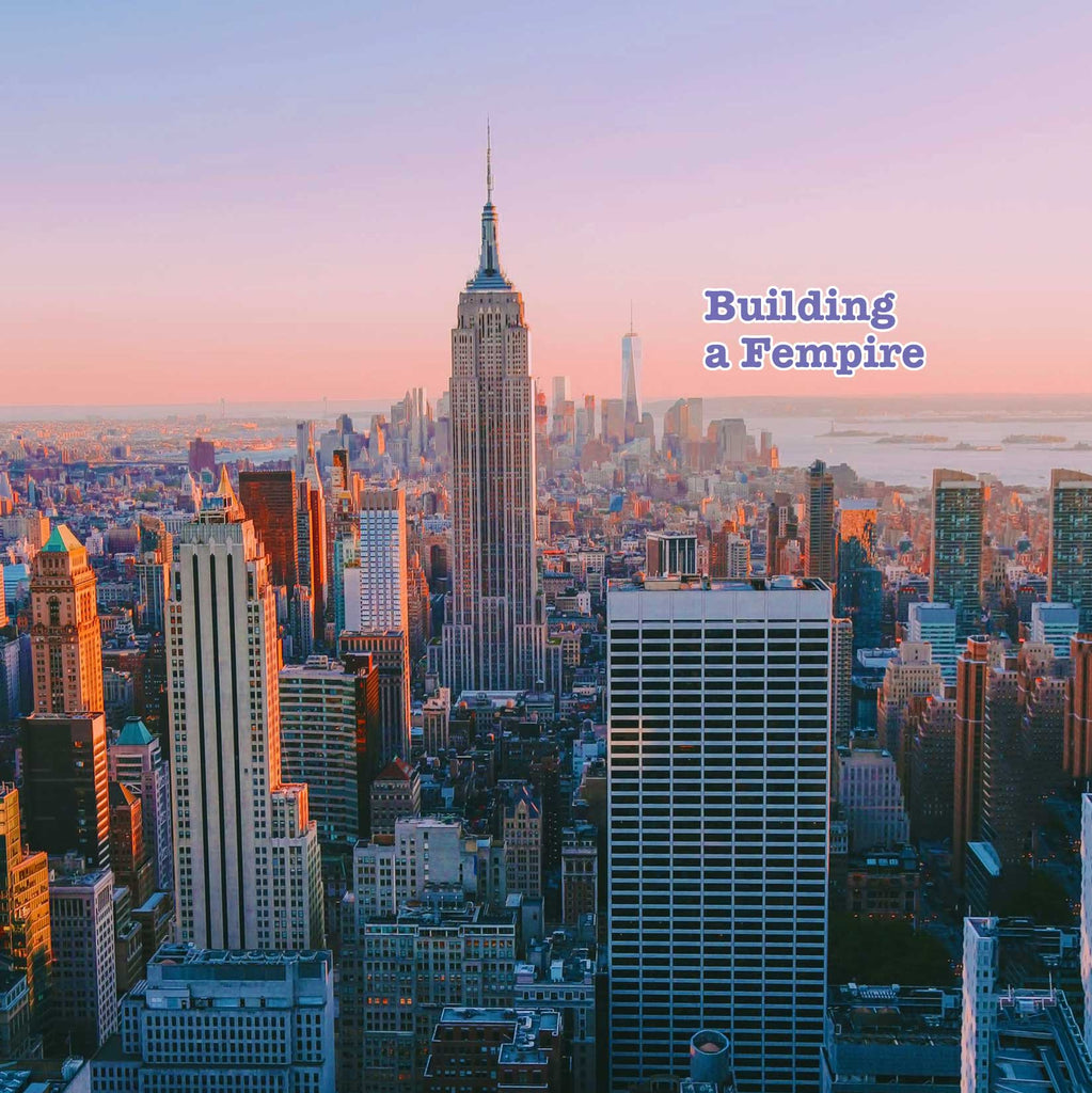 Pink/purple pastel image of the Empire State Building and city skyline with the words Building A Fempire