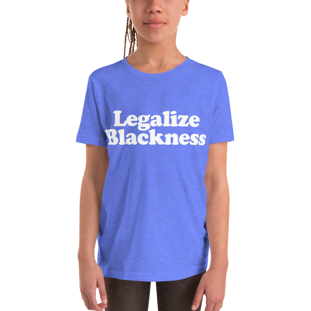 Unisex Youth Tee - Legalize Blackness (more colours)