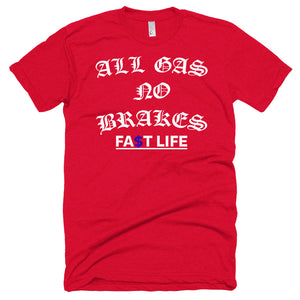 ALL GAS NO BRAKES BLUE MONEY SIGN Short sleeve soft t-shirt