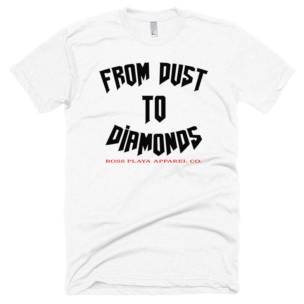 DUST TO DIAMONDS Short sleeve soft t-shirt