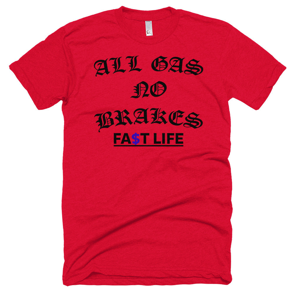 ALL GAS NO BRAKES BLACK TEXT Short sleeve soft t-shirt