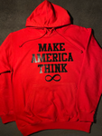 Make America Think Hoodie - Red & Black (Unisex)