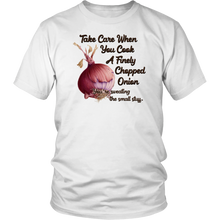 Load image into Gallery viewer, fun saying, happy saying, expression,apparel,t-shirt,tee shirt, shirt