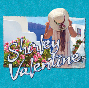 Ticket to Shirley Valentine April 17th to April 28th 2019 Rivercity Stage @ Rivercity Players