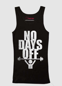 No Days Off Tank Top
