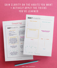 Load image into Gallery viewer, Printable Habit Tracker Kit Instant download to help you build amazing habits and routines