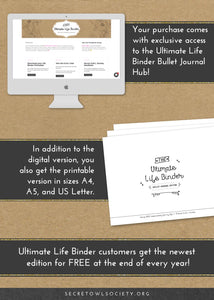 This version of the Ultimate Life Binder™ is the Bullet Journal edition. It's full of printables designed to help you take 100% responsibility for your schedule, goals, health, finances, and life!