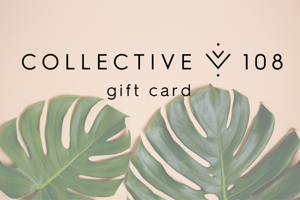 Collective 108 Gift Card