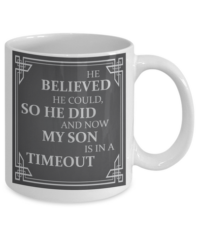 Image of Funny Parenting Mug - Son is in a Timeout