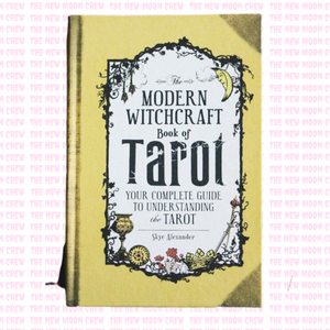 Modern Witchcraft Book of Tarot – Your Complete Guide to Understanding the Tarot