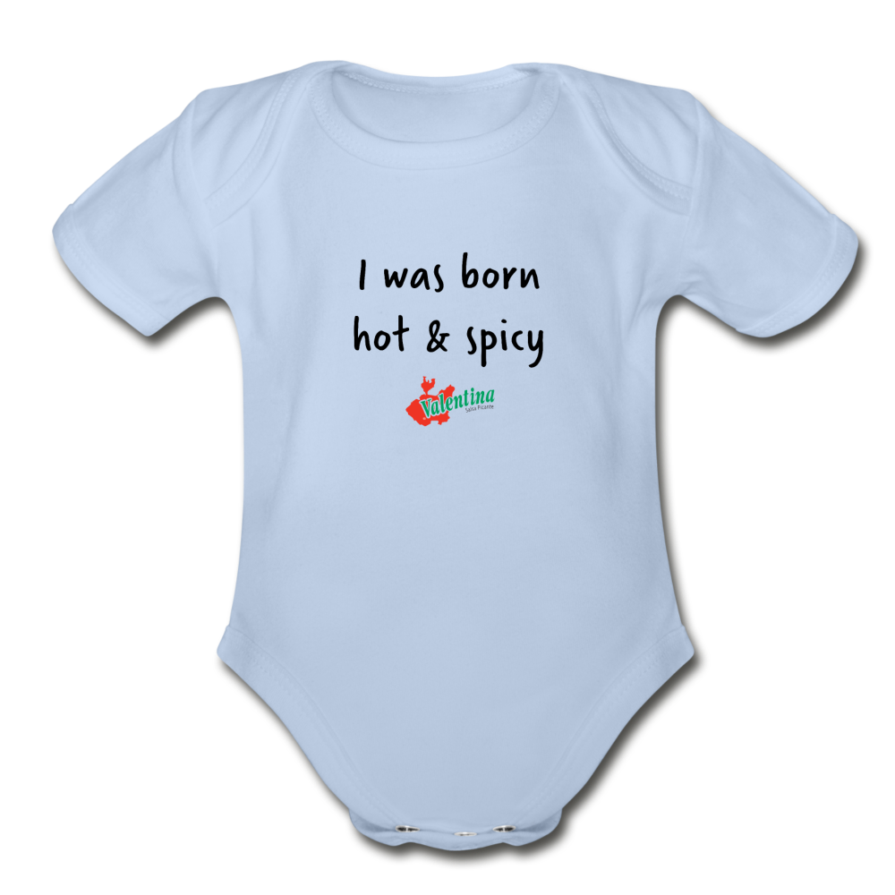 Born Hot and Spicy - Baby Bodysuit - sky