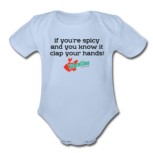 If you're spicy and you know it clap your hands! Baby Bodysuit - sky