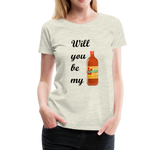 Will you be my Valentina? - Premium T - heather oatmeal
