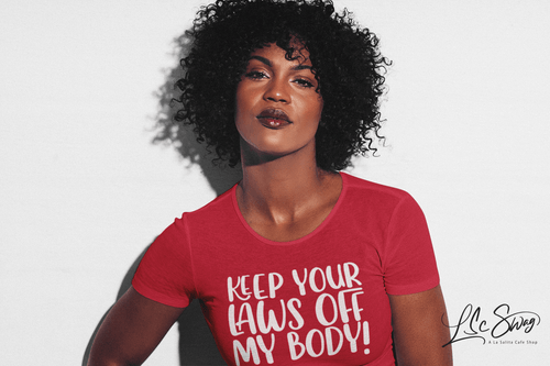 LSC Swag Model Red Keep Your Laws Off My Body Eco-Friendly T-Shirt