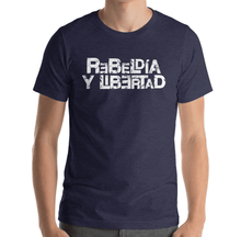 Load image into Gallery viewer, LSC's Rebeldia y Libertad Eco-Friendly Short-Sleeve Unisex T-Shirt - LSC Swag
