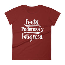 Load image into Gallery viewer, LSC's Poeta Poderosa y Peligrosa Women's short sleeve t-shirt Women's short sleeve t-shirt