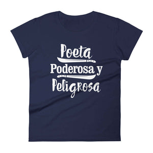 LSC's Poeta Poderosa y Peligrosa Women's short sleeve t-shirt Women's short sleeve t-shirt