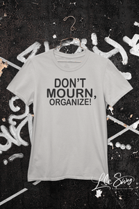 LSC Swag Heather Grey Don't Mourn Organize Organic T-Shirt