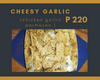 CHEESY SI GARLIC (GARLIC PARMESAN)