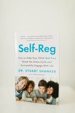Self-Reg: How to Help Your Child (And You!) Break the Stress Cycle and Successfully Engage with Life Paperback Book