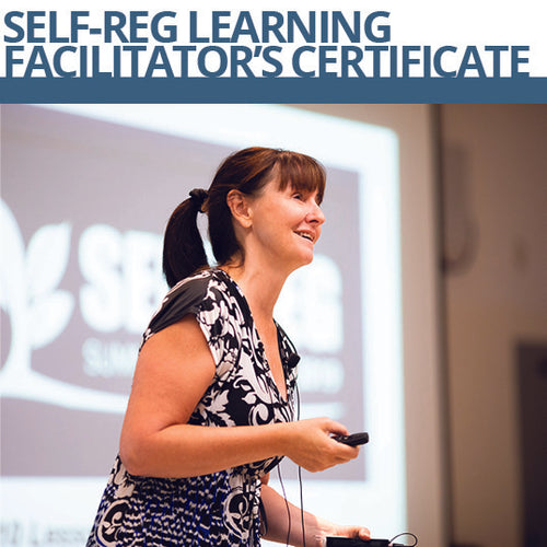 Self-Reg Facilitator's Program