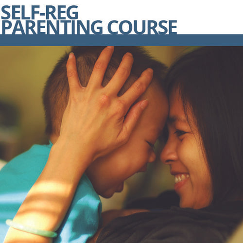 Self-Reg Parenting Course