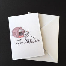 "Load image into Gallery viewer, Westie Dog Card - ""Ma Bit"""