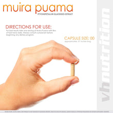 Load image into Gallery viewer, Muira Puama | 700 mg Capsules | 4:1 Ptychopetalum Extract | 30 Day Supply