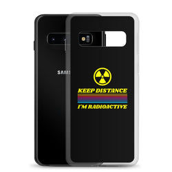 Keep Distance I'm Radioactive Samsung Case